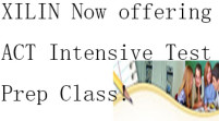 XILIN Now offering ACT Intensive Test Prep Class!